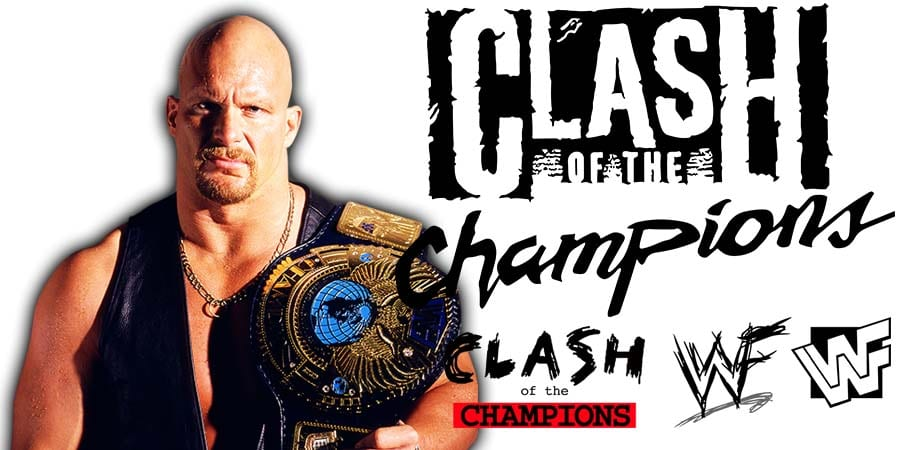 Stone Cold Steve Austin WWE Clash Of Champions