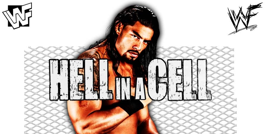 Roman Reigns WWE Hell In A Cell 2019