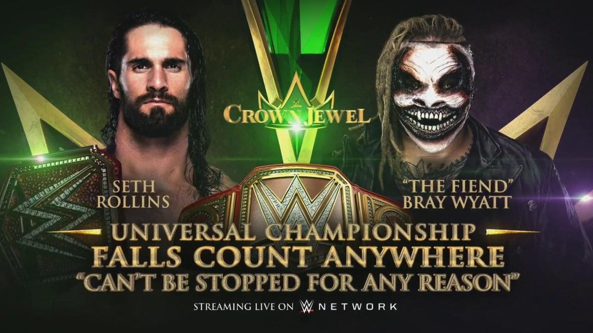 Seth Rollins vs The Fiend - Can't be stopped for any reason at WWE Crown Jewel 2019
