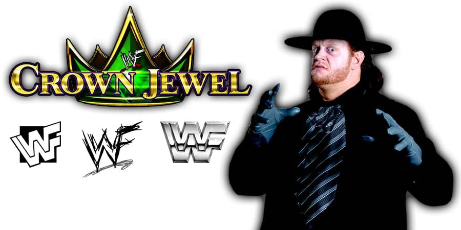 The Undertaker Pulled From WWE Crown Jewel 2019