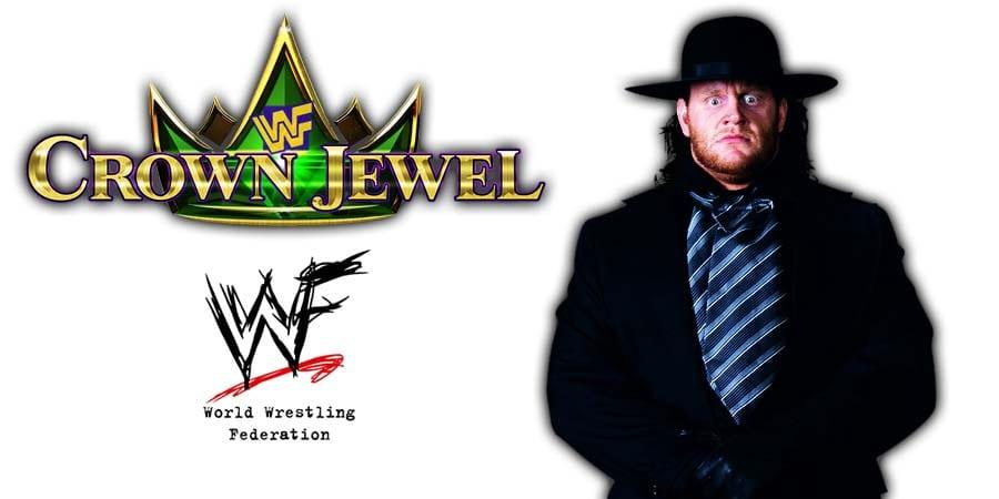 Undertaker Crown Jewel WWE WWF