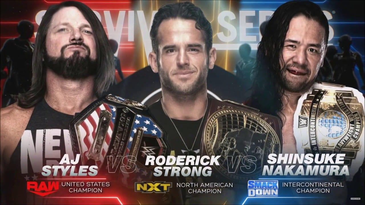 AJ Styles vs Roderick Strong vs Shinsuke Nakamura - WWE Survivor Series 2019