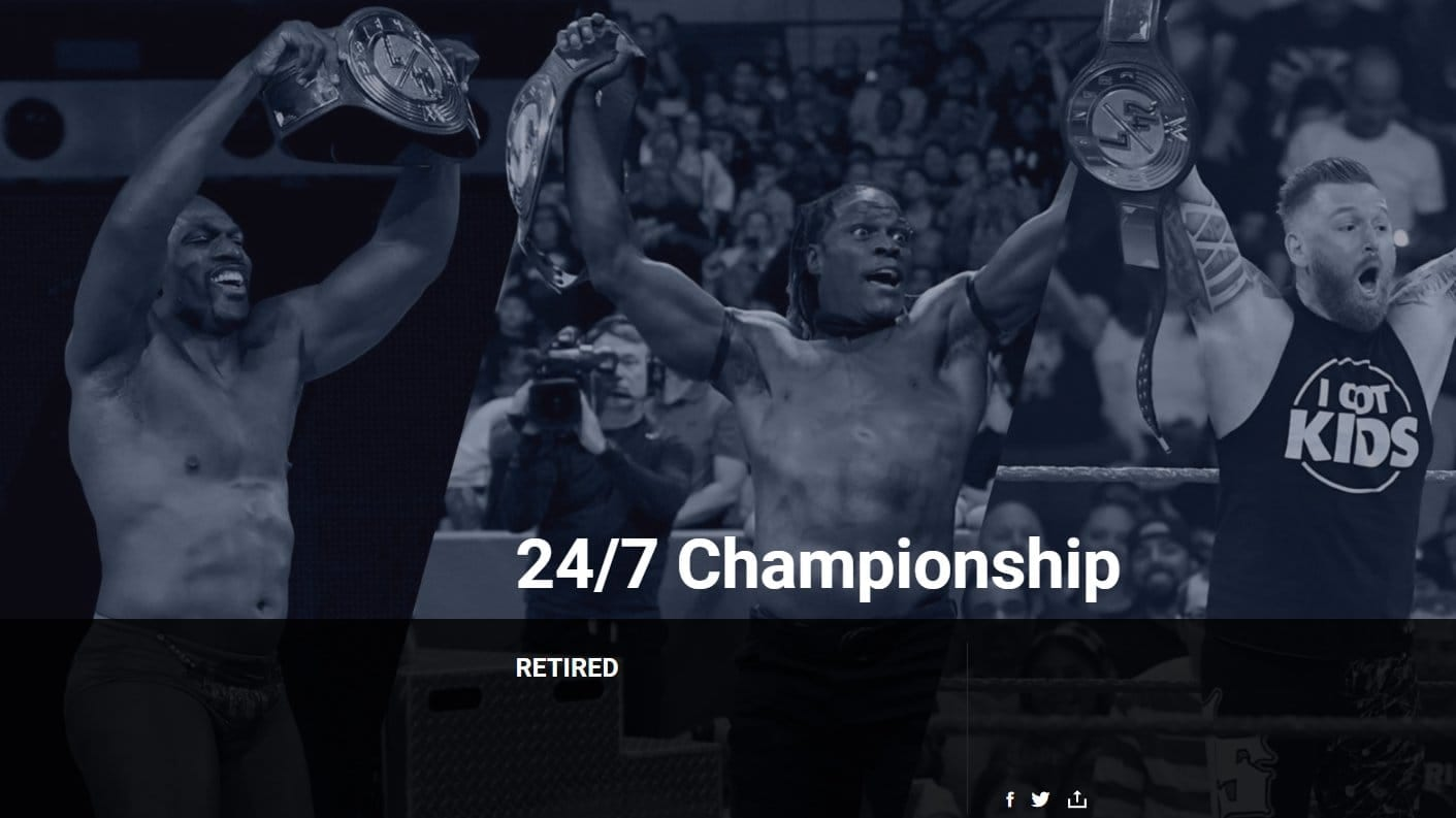 WWE 24 7 Championship Title Retired