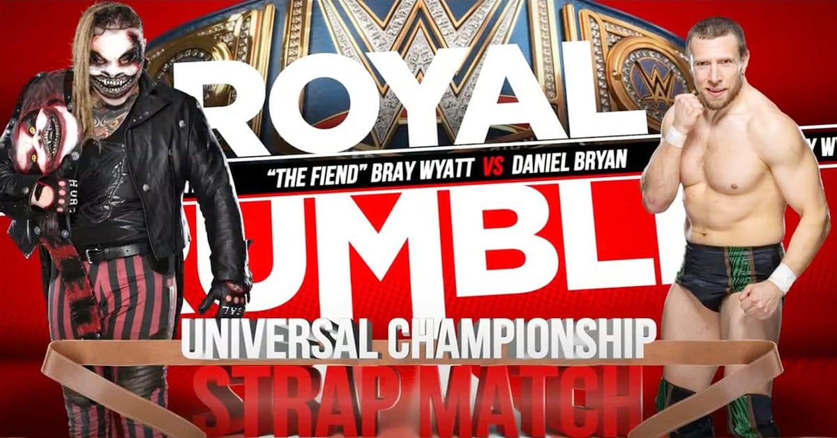 The Fiend Bray Wyatt vs Daniel Bryan - Strap Match (Royal Rumble 2020 Graphic)