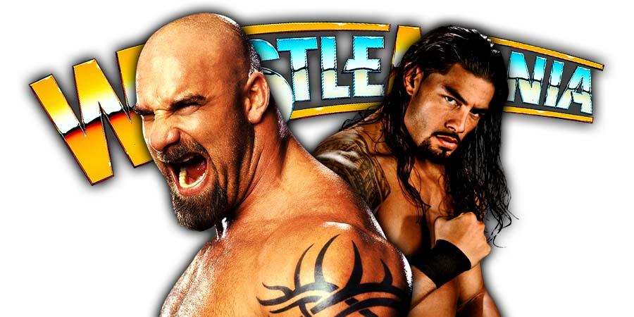 Goldberg Roman Reigns WrestleMania 36 Match