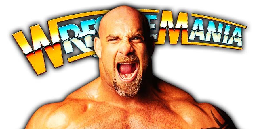 Goldberg WrestleMania 36 Status