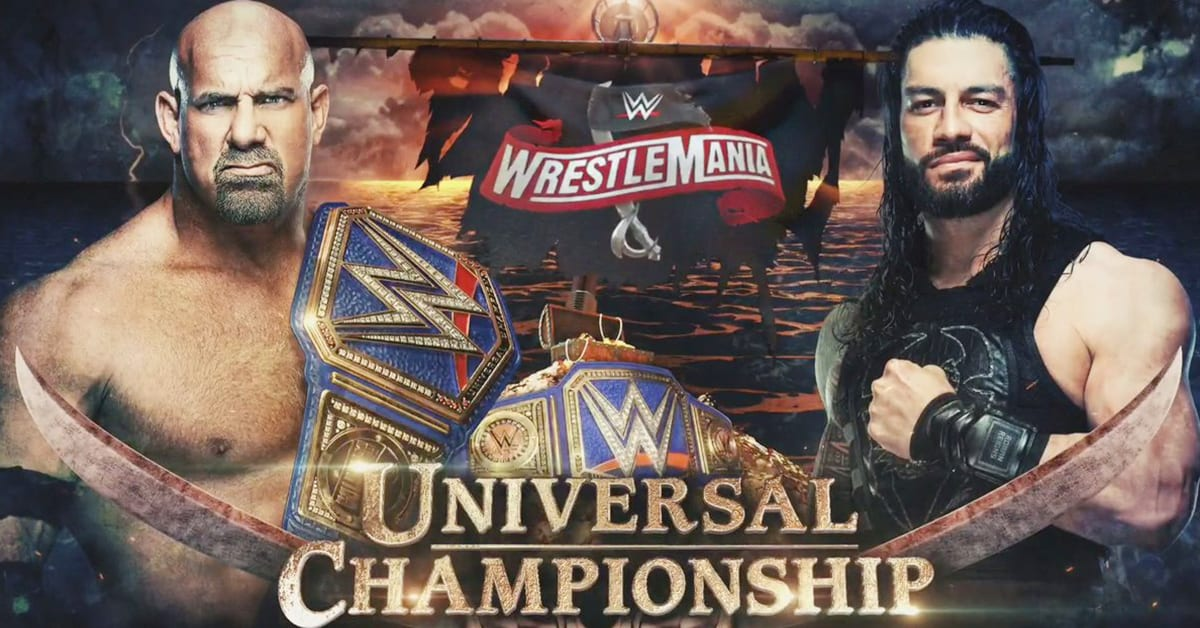 Goldberg vs Roman Reigns - WrestleMania 36 Official Match Graphic