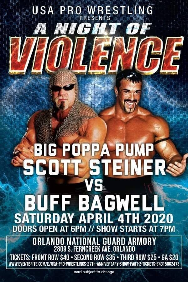 Scott Steiner vs Buff Bagwell - USA Pro Wrestling A Night Of Violence 2020 WrestleMania 36 Weekend