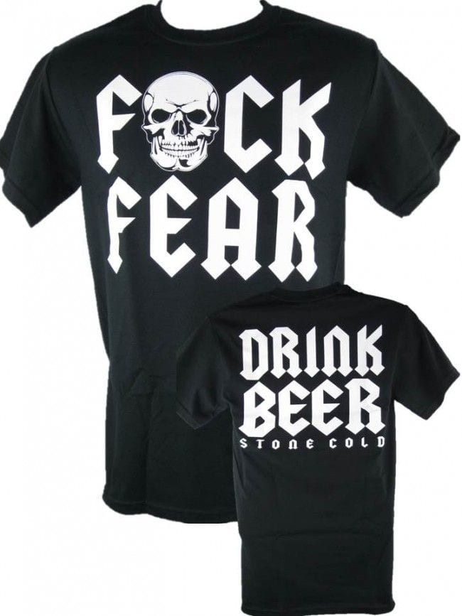 Stone Cold Steve Austin Drink Beer Fuck Fear T-Shirt