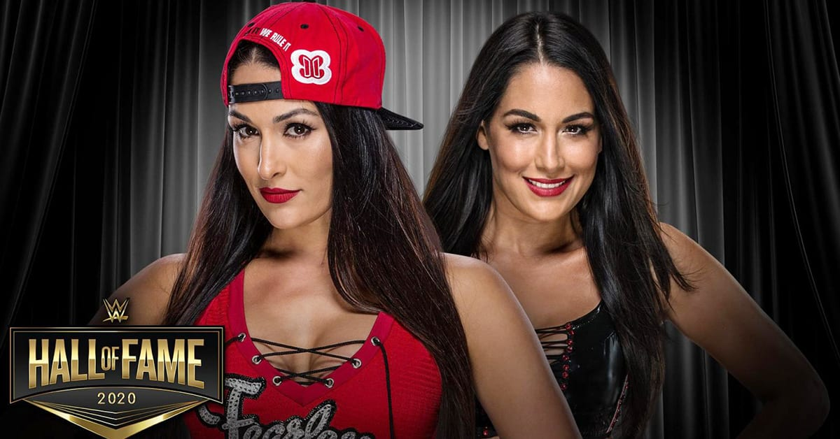 The Bella Twins Nikki Bella Brie Bella Confirmed For WWE Hall Of Fame Class Of 2020