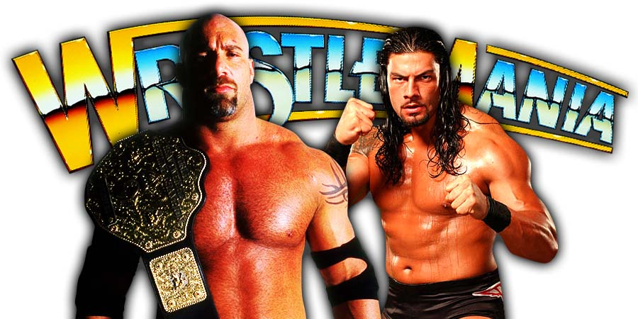 Goldberg vs Roman Reigns To Main Event Night 1 Of WrestleMania 36