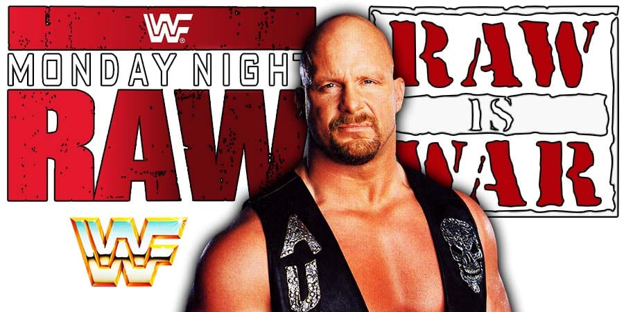 Stone Cold Steve Austin Monday Night RAW WWE WWF RAW Is WAR