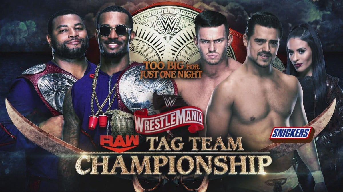 The Street Profits vs Angel Garza & Austin Theory - WrestleMania 36 (RAW Tag Team Championship Match)