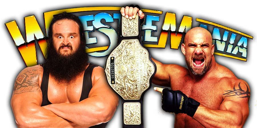 Braun Strowman Wins Universal Championship By Defeating Goldberg At WrestleMania 36