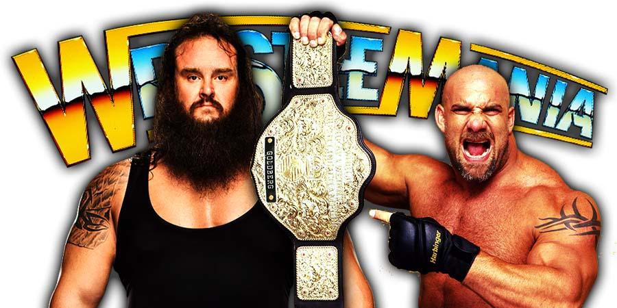 Braun Strowman vs Goldberg - WrestleMania 36