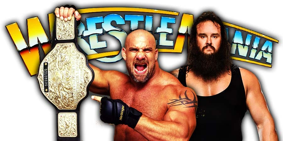 Goldberg to defend the Universal Championship against Braun Strowman at WrestleMania 36