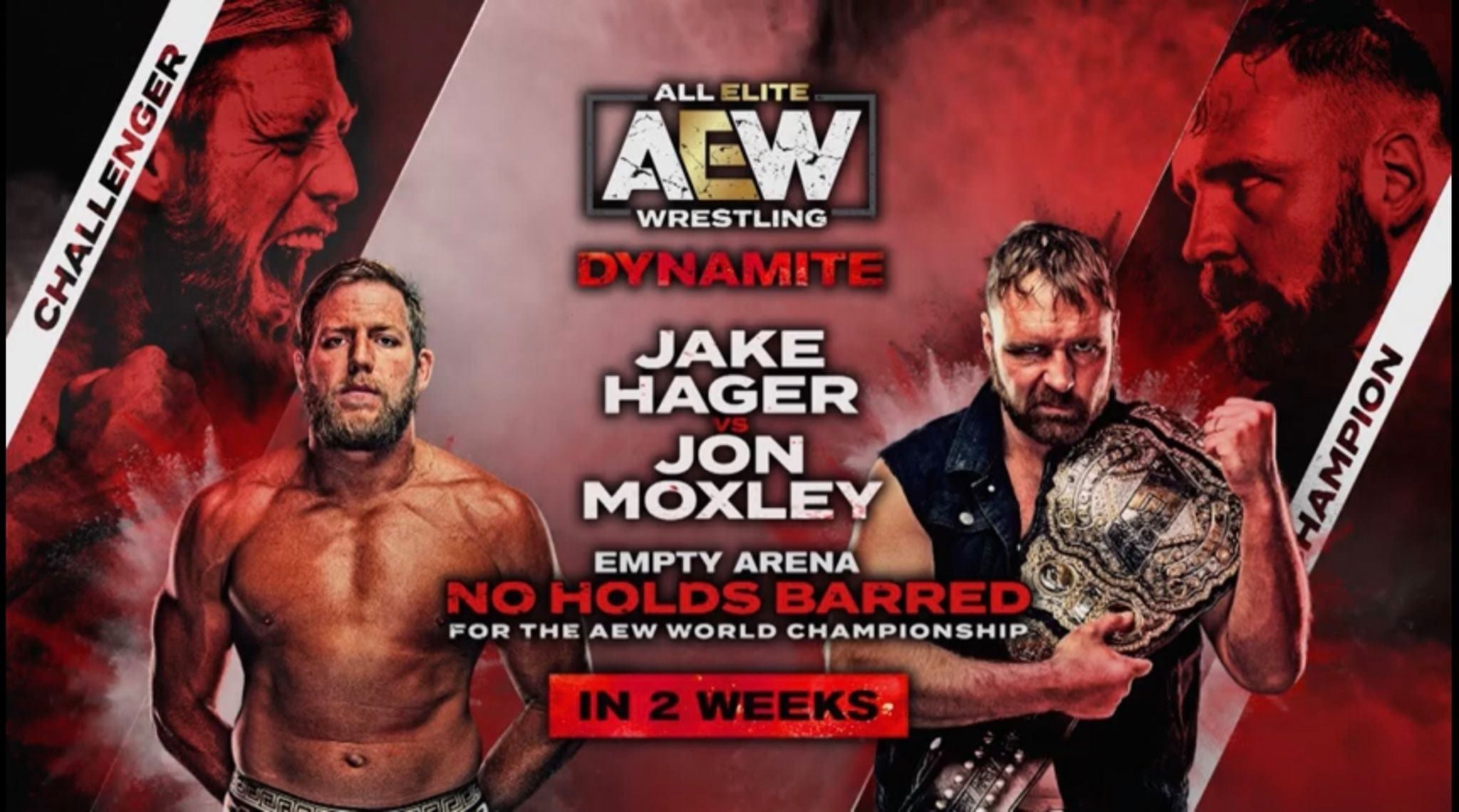 Jon Moxley vs Jake Hager for the AEW World Championship in an Empty Arena No Holds Barred match