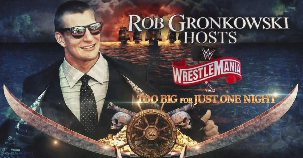Rob Gronkowski Host Of WWE WrestleMania 36 Graphic