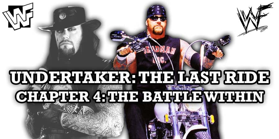 The Undertaker The Last Ride Chapter 4 The Battle Within