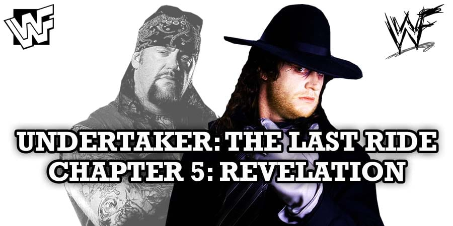 The Undertaker The Last Ride Chapter 5 Revelation