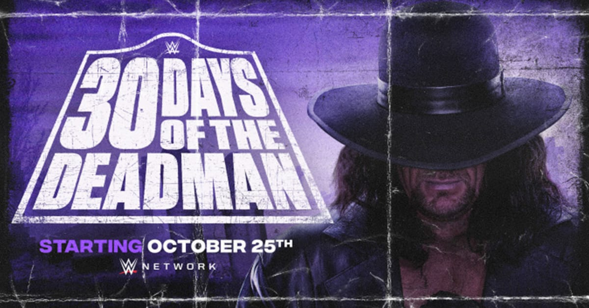 30 Days Of The Deadman The Undertaker WWE Network