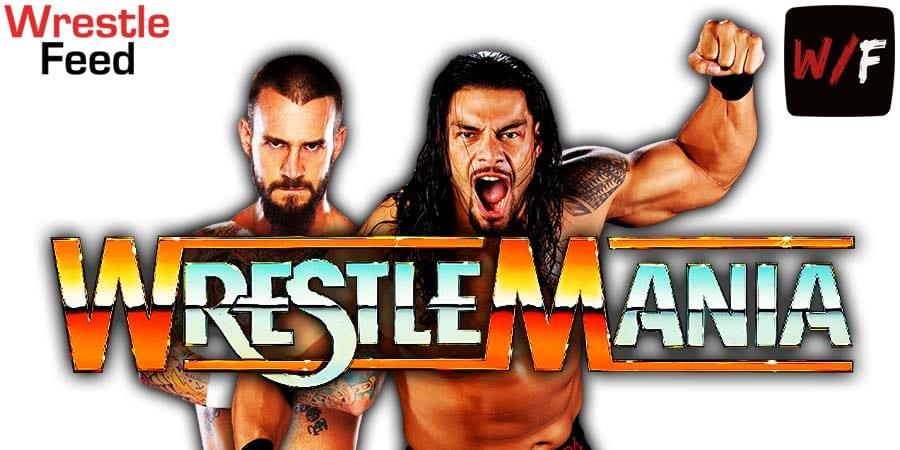 CM Punk vs Roman Reigns WWE WrestleMania 37 WrestleFeed App