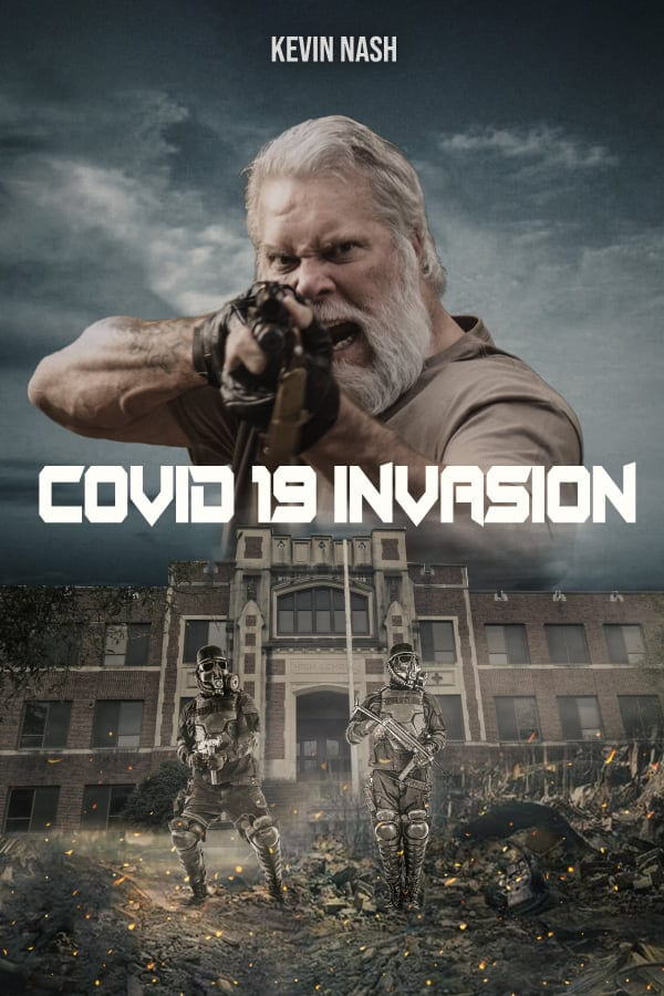 Kevin Nash COVID-19 Invasion Movie Poster