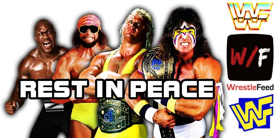 List Of WWF WWE Wrestling Stars & Legends Who Have Passed Away WrestleFeed App