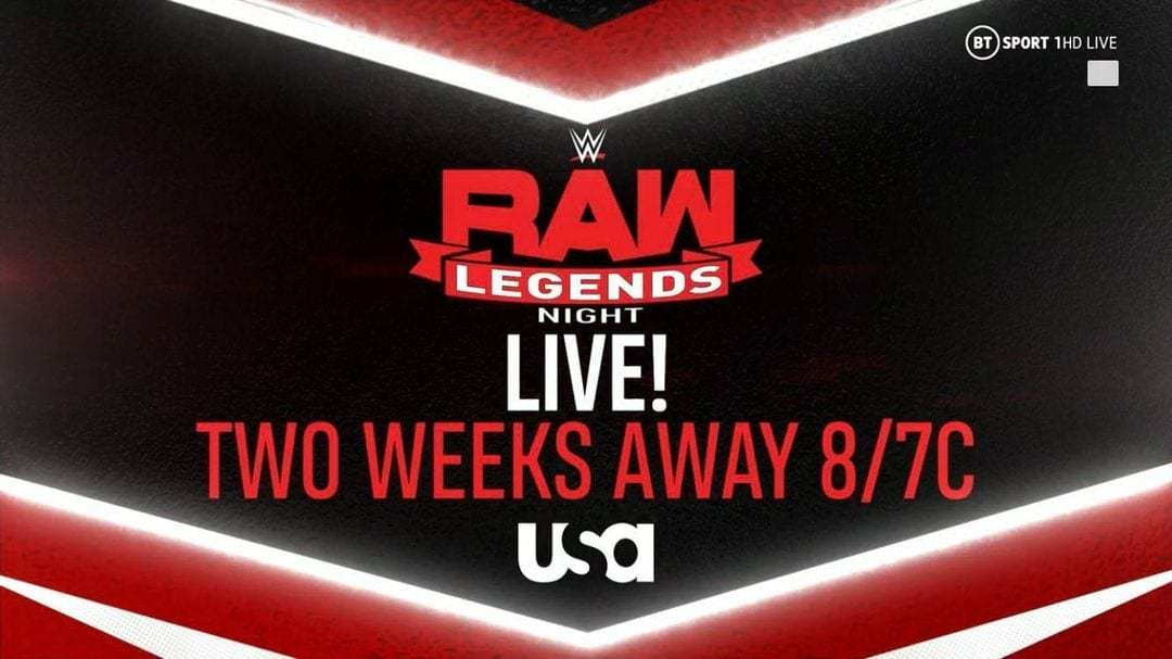 RAW Legends Night Two Weeks Away Graphic