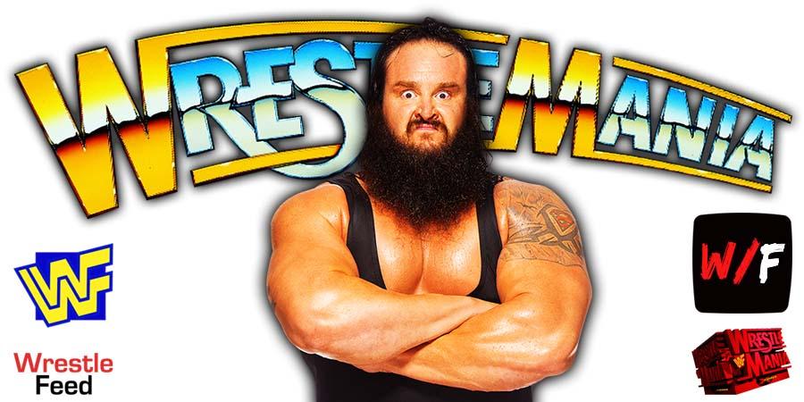 Braun Strowman WrestleMania 37 WrestleFeed App