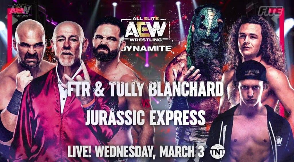 FTR & Tully Blanchard vs Jurassic Express AEW Dynamite March 3 2021