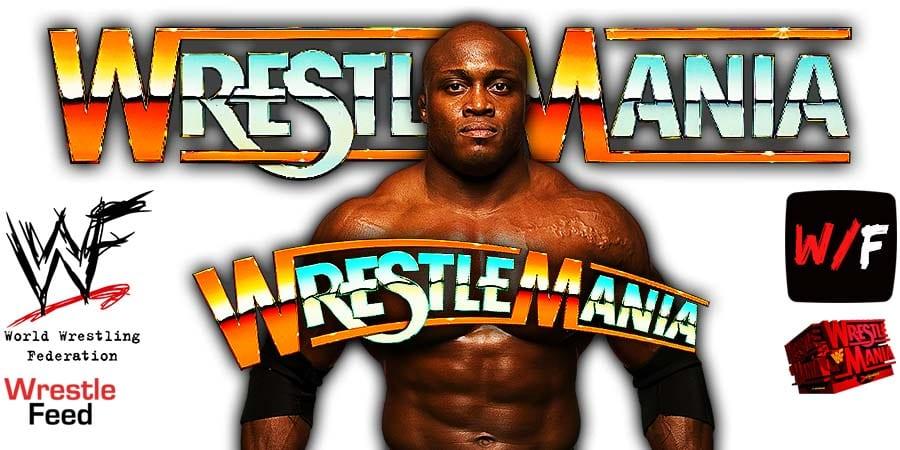 Bobby Lashley WrestleMania 37 WrestleFeed App