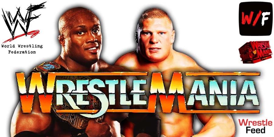 Bobby Lashley vs Brock Lesnar WWE Championship WrestleMania 37 WrestleFeed App