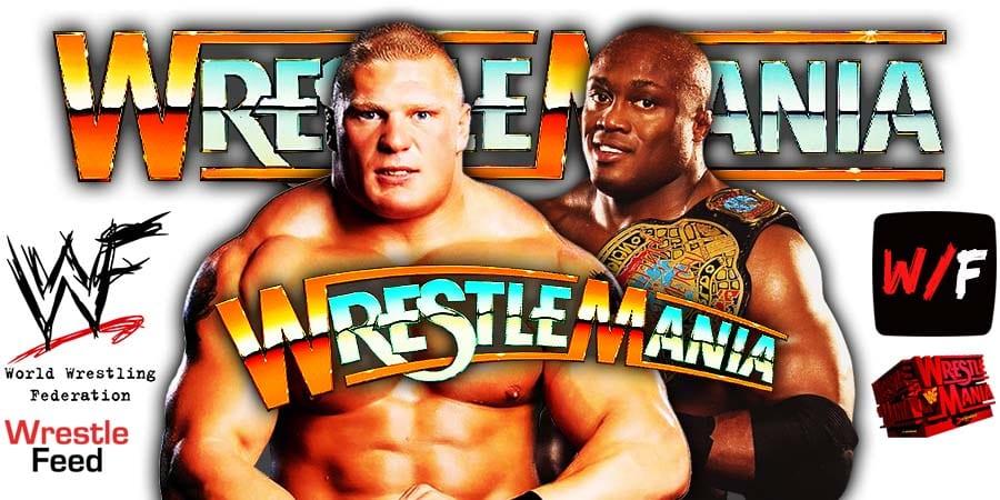 Brock Lesnar vs Bobby Lashley WWE Championship WrestleMania 37 WrestleFeed App