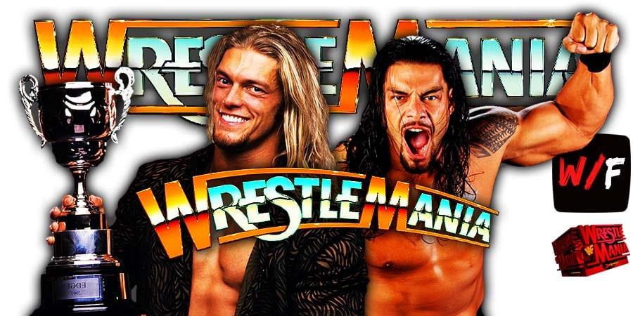 Edge vs Roman Reigns WWE WrestleMania 37 PPV WrestleFeed App