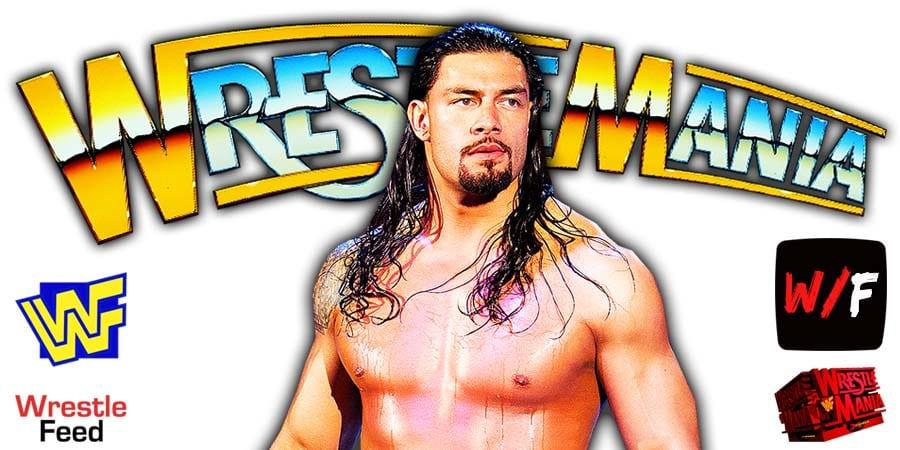 Roman Reigns WWE WrestleMania 37 WrestleFeed App