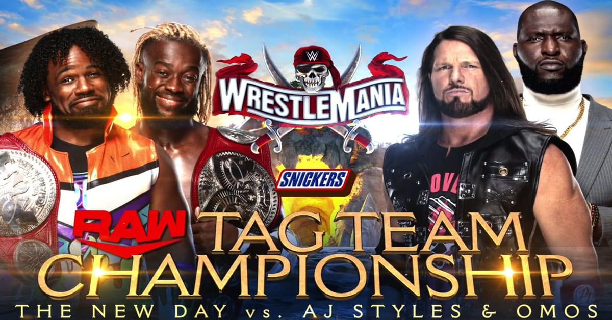 The New Day Kofi Kingston Xavier Woods vs AJ Styles & Omos RAW Tag Team Championship Match Official WrestleMania 37 Graphic