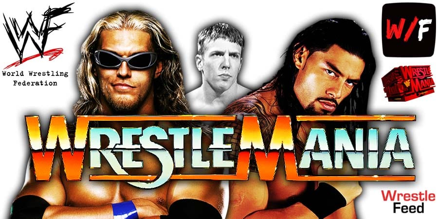 Edge Roman Reigns Daniel Bryan WrestleMania 37 WrestleFeed App