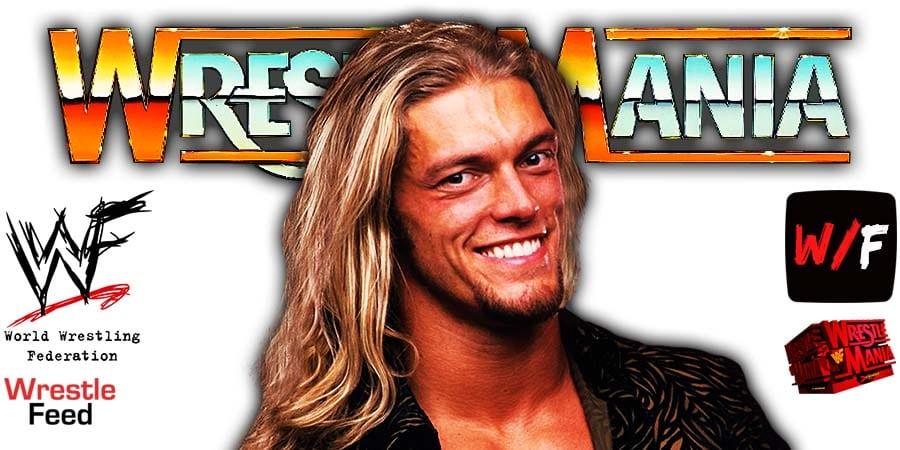Edge WWE WrestleMania 37 PPV WrestleFeed App