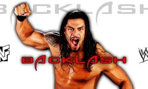 Roman Reigns Backlash 2021