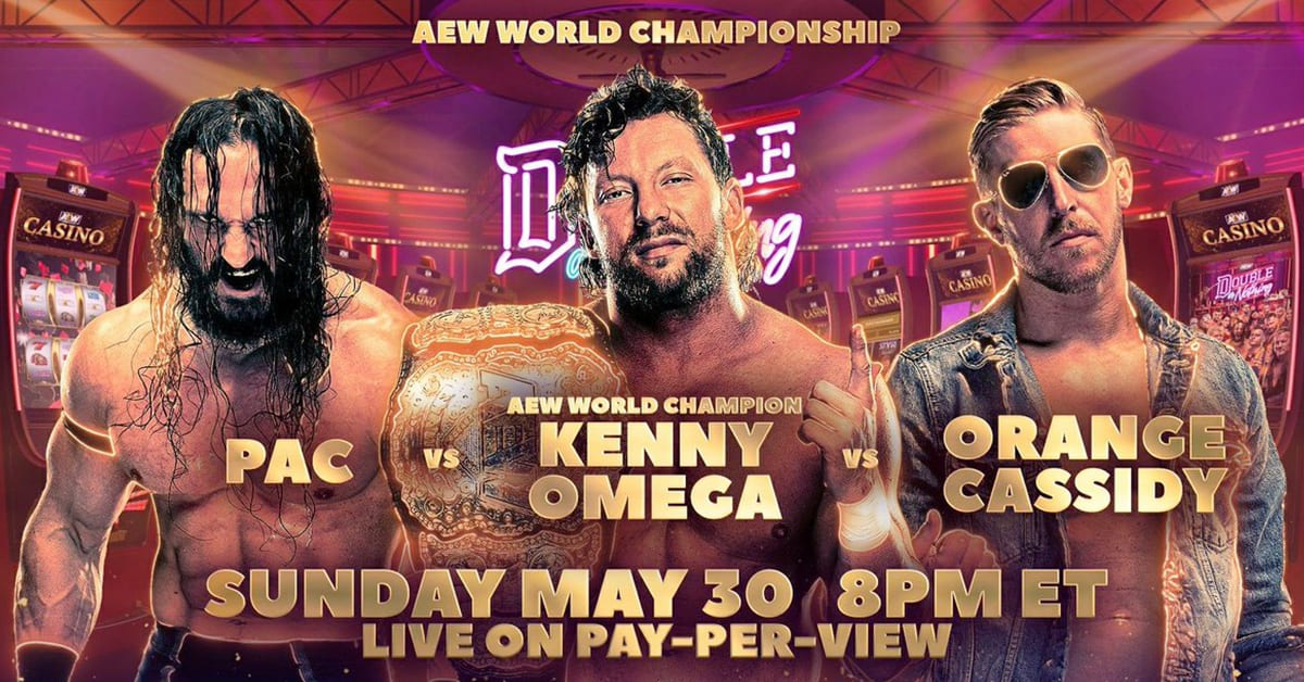 Kenny Omega vs Pac vs Orange Cassidy AEW World Championship Match Official Graphic AEW Double Or Nothing 2021