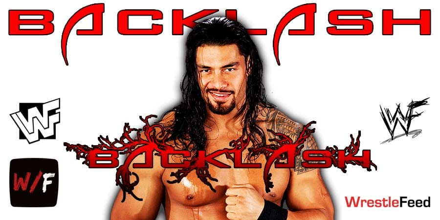 Roman Reigns WWE Backlash 2021 WrestleFeed App