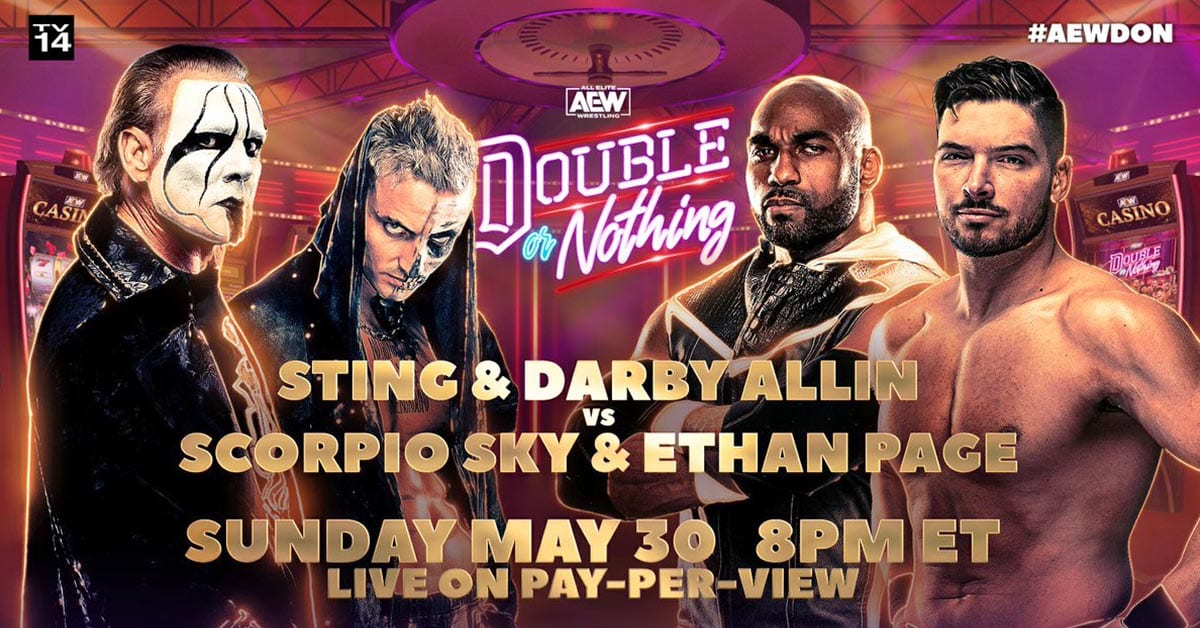 Sting and Darby Allin vs. Scorpio Sky and Ethan Page - AEW Double Or Nothing 2021 Official Match Graphic