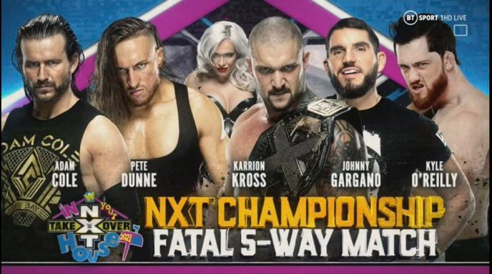 Adam Cole vs Pete Dunne vs Karrion Kross vs Johnny Gargano vs Kyle O'Reilly - NXT Championship Match NXT TakeOver In Your House 2021