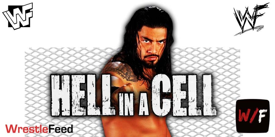 Roman Reigns WWE Hell In A Cell 2021 WrestleFeed App