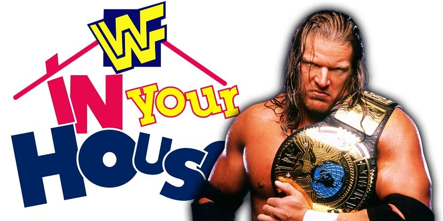 Triple H WWF In Your House