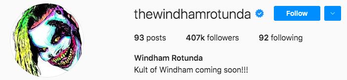 Bray Wyatt Kult Of Windham Coming Soon Instagram Bio
