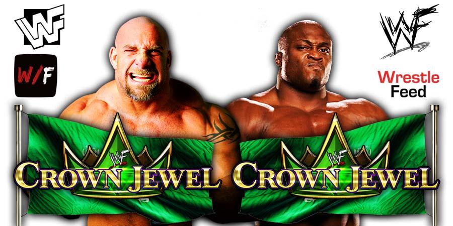 Goldberg vs Bobby Lashely Crown Jewel 2021 WrestleFeed App