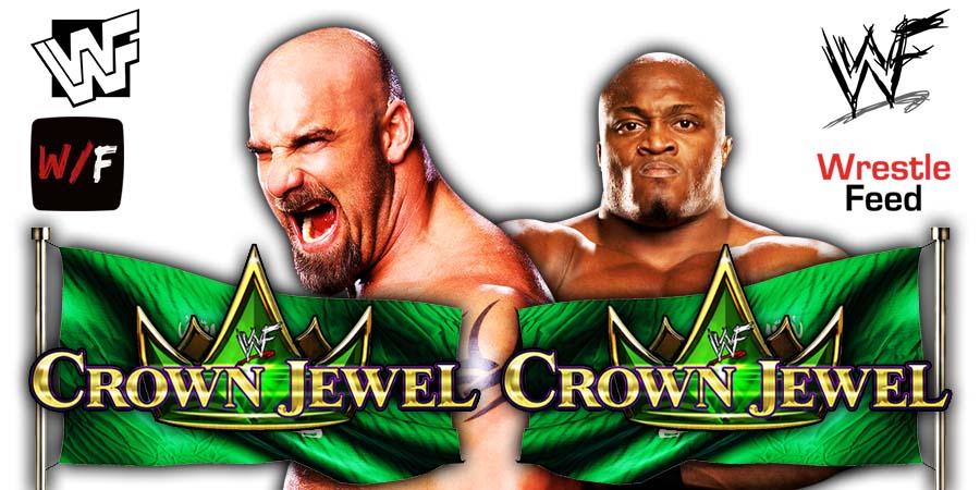 Goldberg vs Bobby Lashely WWE Crown Jewel 2021 WrestleFeed App