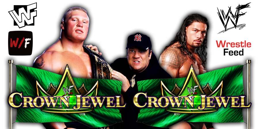 Brock Lesnar vs Roman Reigns Crown Jewel 2021 PPV WrestleFeed App